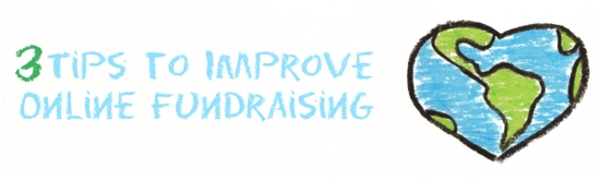 3 tips to improve online fundraising